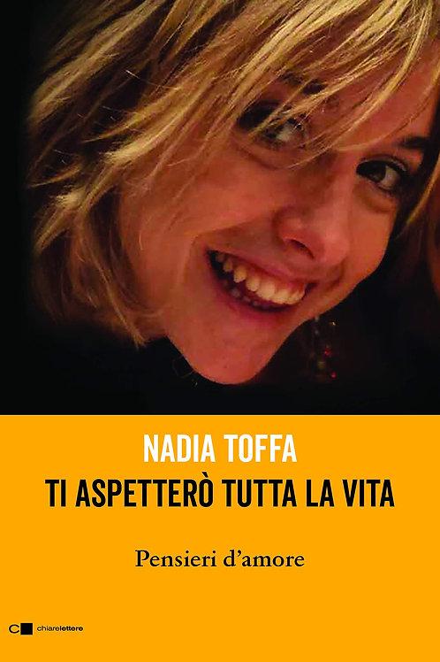 Ti aspetterò tutta la vita di Nadia Toffa