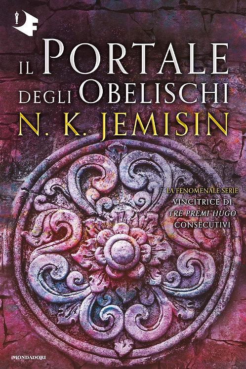 Il portale degli obelischi. La terra spezzata Vol. 2 di Jemisin N.K.