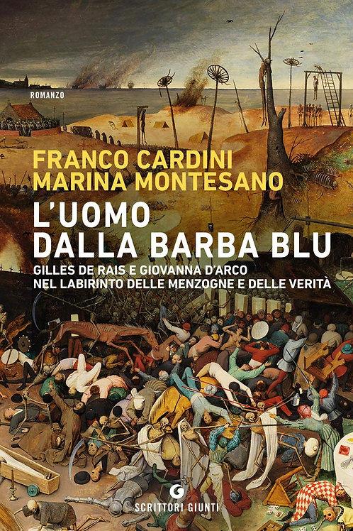 L'uomo dalla barba blu di Franco Cardini e Marina Montesano - Giunti