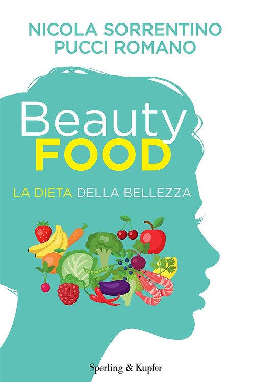 Beauty food di Nicola Sorrentino e Pucci Romano