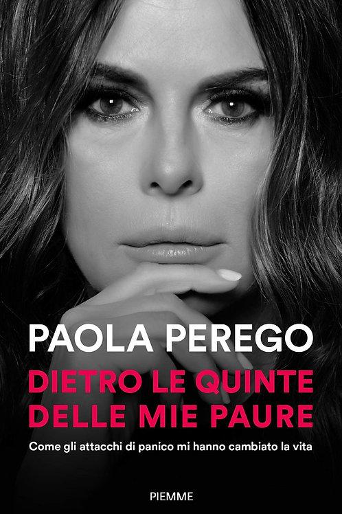 Dietro le quinte delle mie paure di Paola Perego