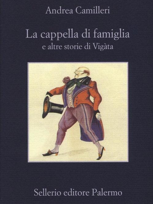 La cappella di famiglia di Andrea Camilleri - Sellerio