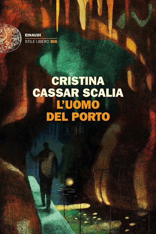 L'uomo del porto di Cristina Cassar Scalia