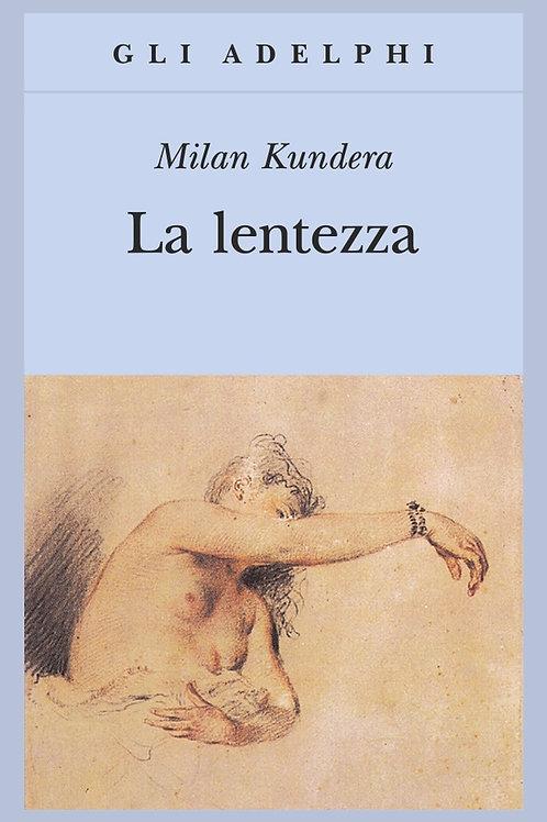 La lentezza di Milan Kundera