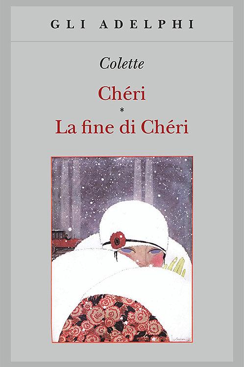 Cheri - La fine di Cheri di  Colette