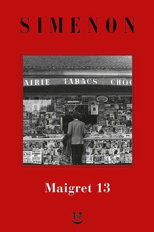 I Maigret. N.e. Vol. 13 di Georges Simenon