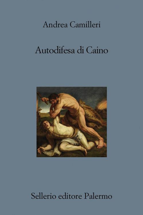 Autodifesa di Caino di Andrea Camilleri - Sellerio
