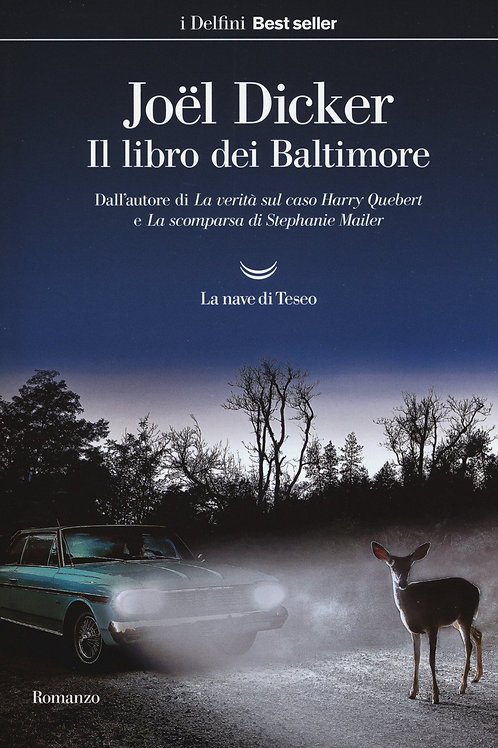 Il libro dei Baltimore di Joël Dicker - la nave di Teseo