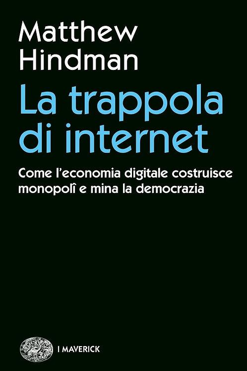 Trappola di internet di Hindman Matthew