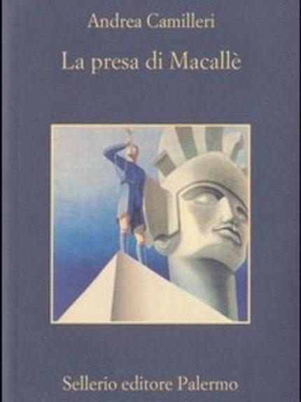 La presa di Macalle' di Andrea Camilleri - Sellerio