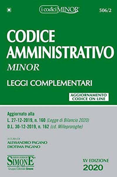 Codice amministrativo. Leggi complementari. Ediz. minor