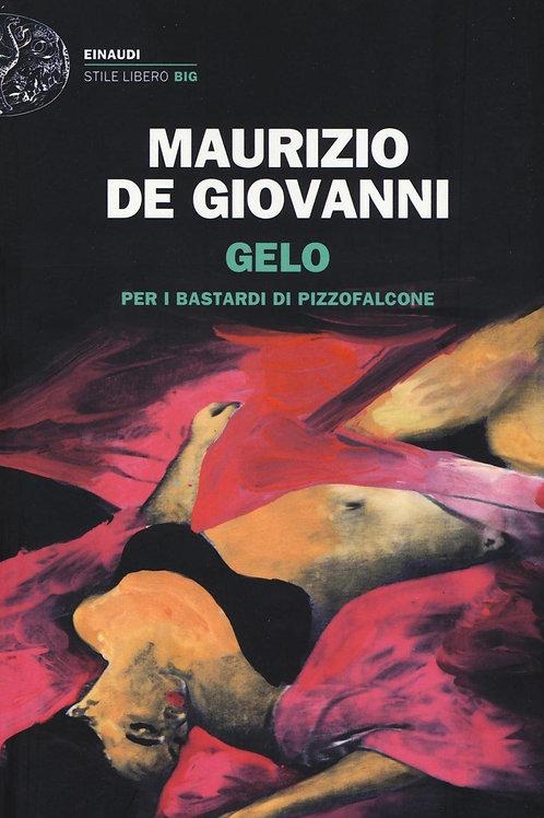 Gelo per i Bastardi di Pizzofalcone di Maurizio de Giovanni - Einaudi