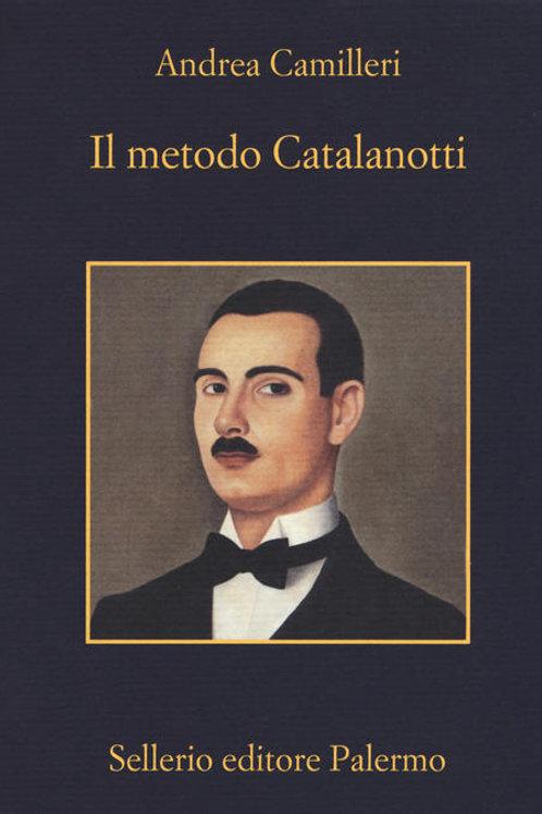 Il metodo catalanotti di Andrea Camilleri - Sellerio