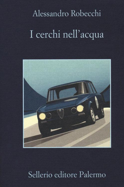 I cerchi nell'acqua Alessandro Robecchi - Sellerio