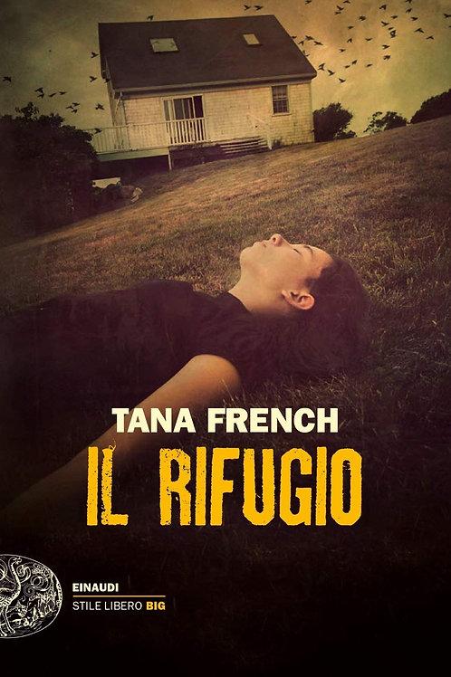 Il rifugio  di Tana French