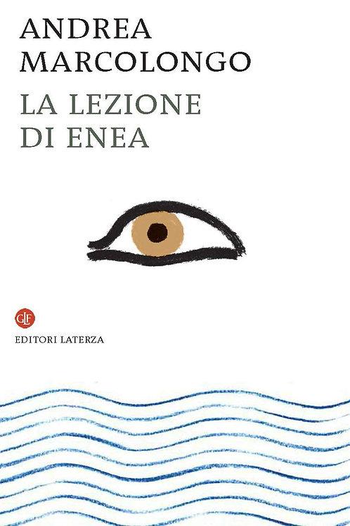 La lezione di Enea di Andrea Marcolongo