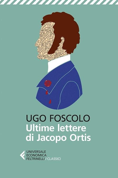 Ultime lettere di Jacopo Ortis di Ugo Foscolo