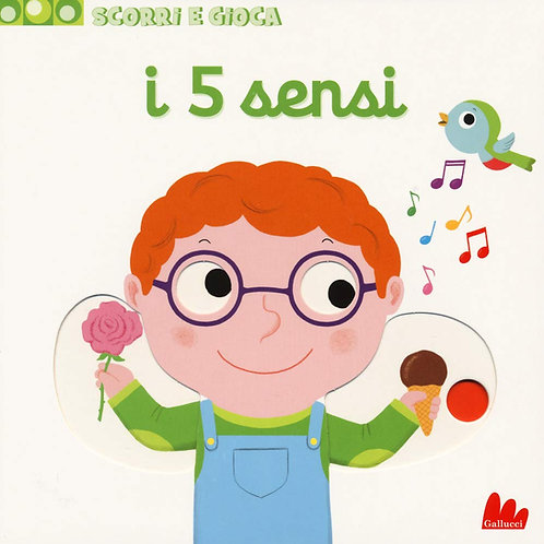 I 5 sensi. Scorri e gioca di Nathalie Choux - Gallucci