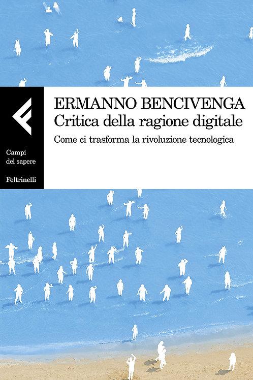 Critica della ragione digitale di Ermanno Bencivenga