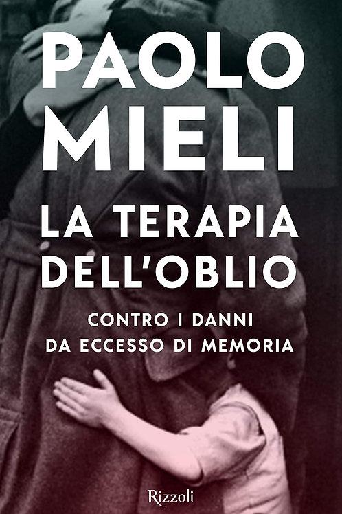 La terapia dell'oblio di Paolo Mieli