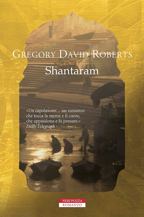 Shantaram di Gregory David Robert - Neri Pozza