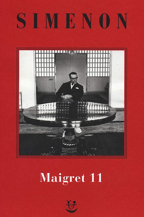 I Maigret. N.e. Vol. 11 di Georges Simenon