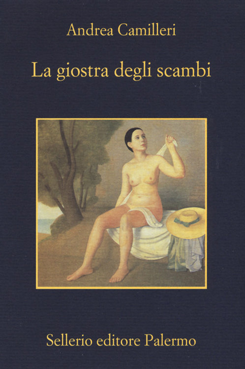 La giostra degli scambi di Andrea Camilleri - Sellerio