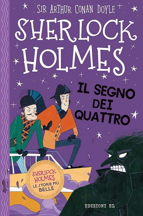 Sherlock Holmes. Il segno dei quattro di Doyle Arthur Conan; Baudet Stephanie