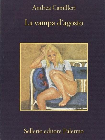 La vampa d'agosto di Andrea Camilleri - Sellerio
