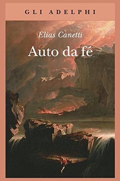 Auto da fé di Elias Canetti