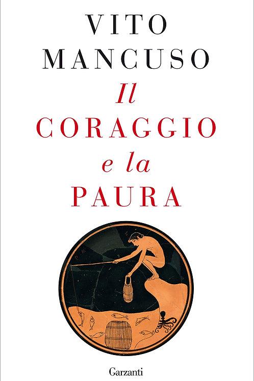 Il coraggio e la paura di Vito Mancuso