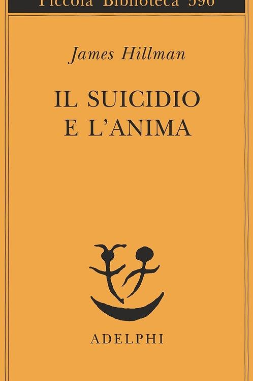 Il suicidio e l'anima di James Hillman