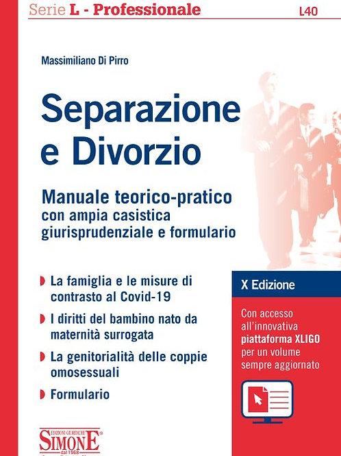 Separazione e Divorzio manuale teorico- pratico