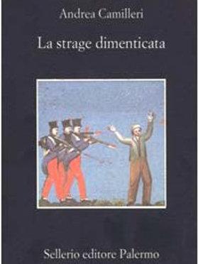 La strage dimenticata di Andrea Camilleri - Sellerio
