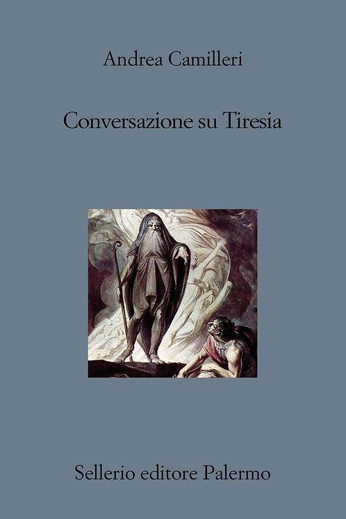 Conversazioni su Tiseria di Andrea Camilleri - Sellerio