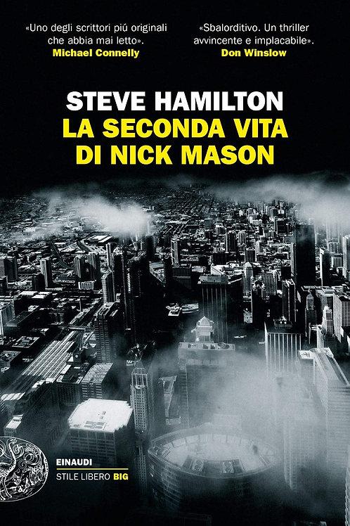 La seconda vita di Nick Mason di Hamilton Steve