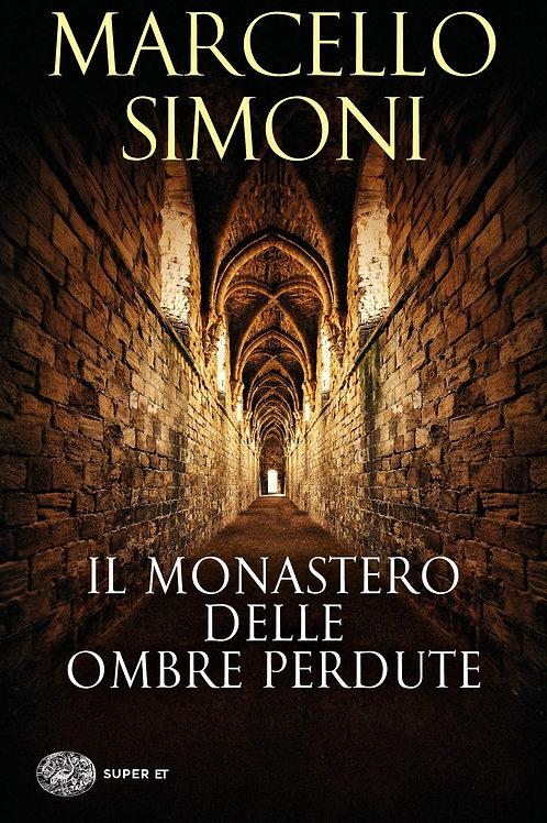 Il monastero delle ombre perdute di Marcello Simoni
