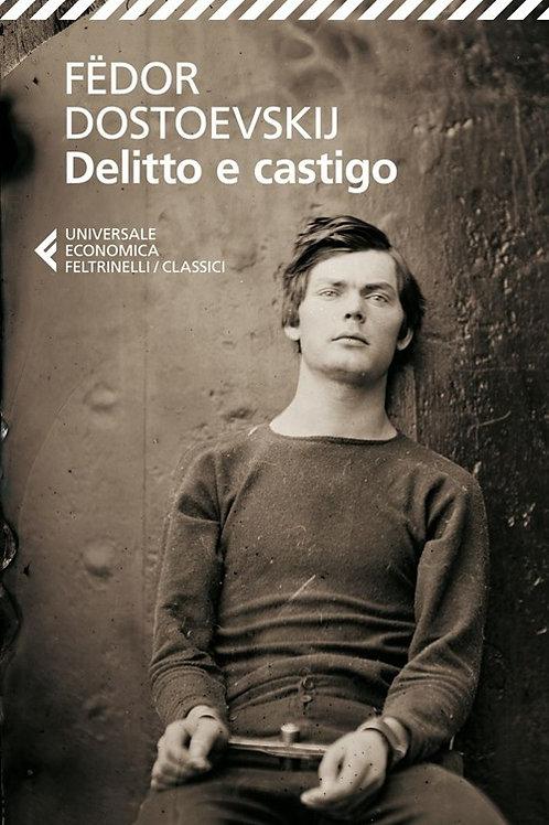 Delitto e castigo di Fedor M. Dostoevskij