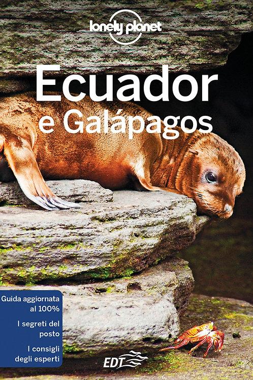 Ecuador e Galapagos Guida di viaggio 8a edizione - Novembre 2018
