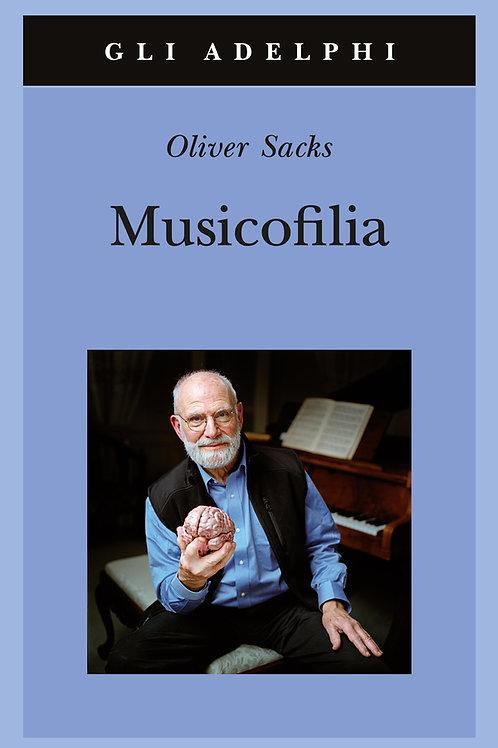 Musicofilia di Oliver Sacks