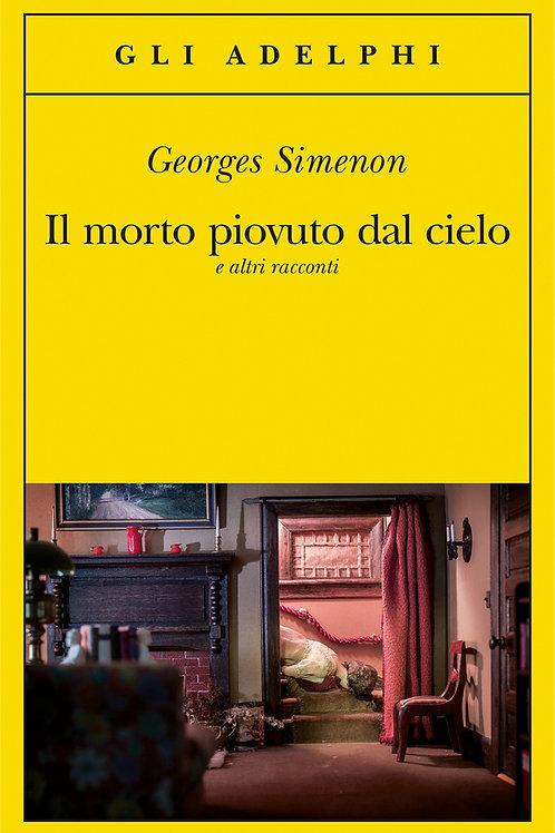 Il morto piovuto dal cielo e altri racconti di Georges Simenon