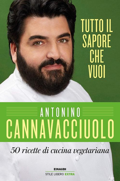 Tutto il sapore che vuoi di Antonino Cannavacciuolo