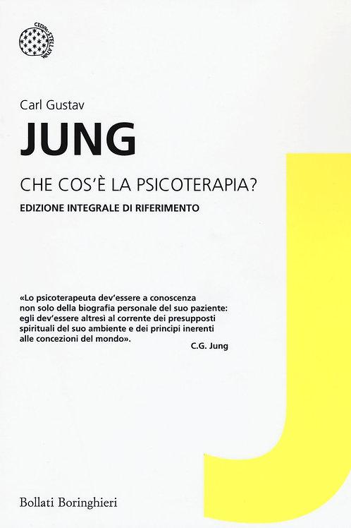 Che cos'e' la psicoterapia? di Carl Gustav Jung