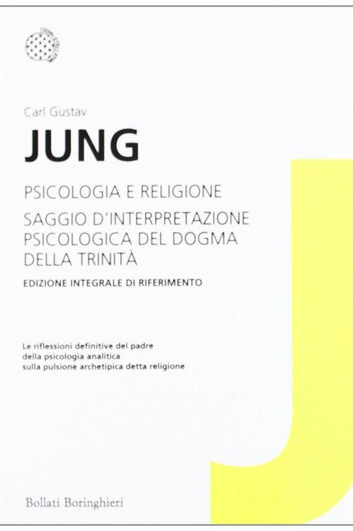 Psicologia e religione di Carl Gustav Jung