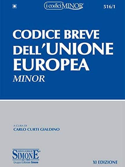 Codice breve dell'Unione europea. Ediz. minore