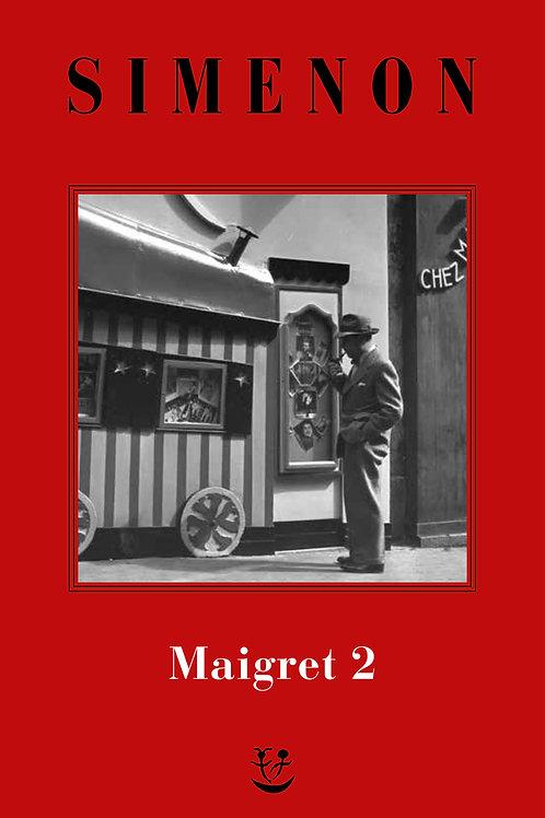 I Maigret. N.e. Vol. 2 di Georges Simenon