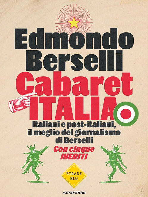 Cabaret Italia di Edmondo Berselli