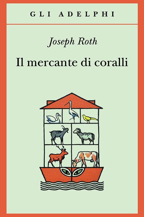Il mercante di coralli di Joseph Roth