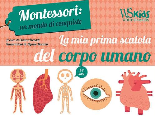Mia prima scatola del corpo umano. Montessori di Chiara Piroddi