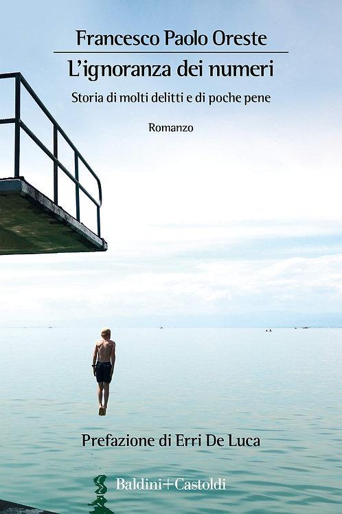 L'ignoranza dei numeri di Francesco Paolo Oreste